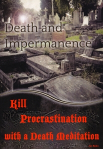 Kill Procrastination with a Death Meditation